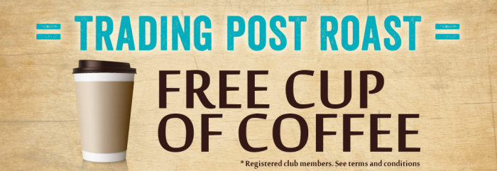 Simply present your Trading Post Rewards card every time you purchase coffee at our stores and you'll get a FREE coffee after your ninth cup.